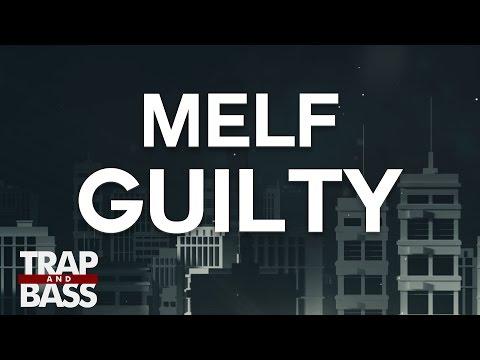 MELF - Guilty (ft. Maja)
