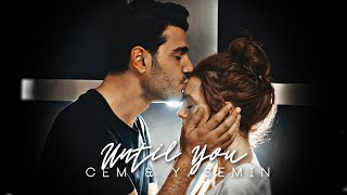 Cem & Yasemin | Until You [Leke]