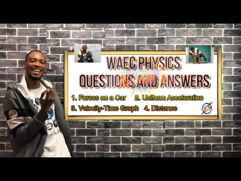 Waec Physics Questions And Answers | Past Questions (Pt. 1)