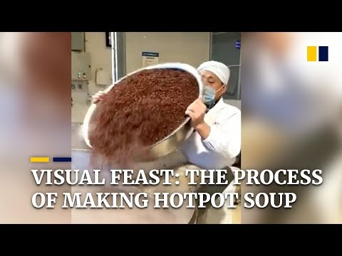 Visual feast: the process of making hotpot soup goes viral in China
