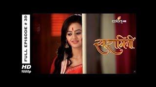 Swaragini - Full Episode 39 - With English Subtitles
