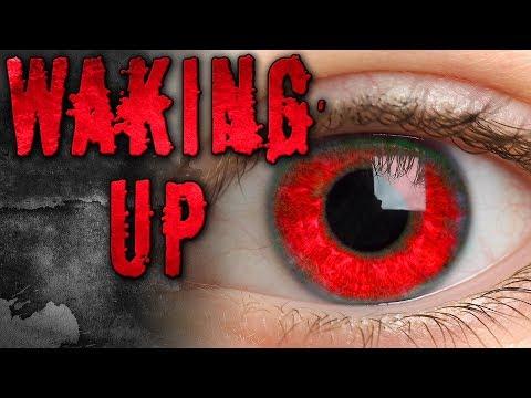 """Waking Up"" Creepypasta"