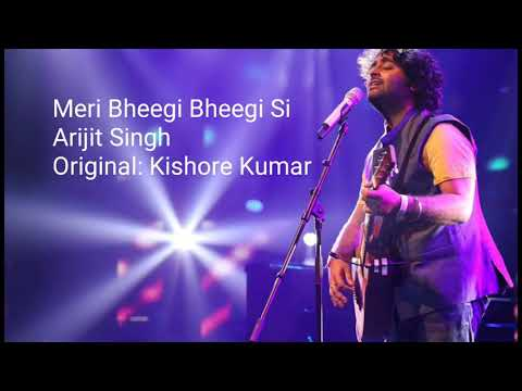Meri Bheegi Bheegi Si Arijit Singh New Song Audio