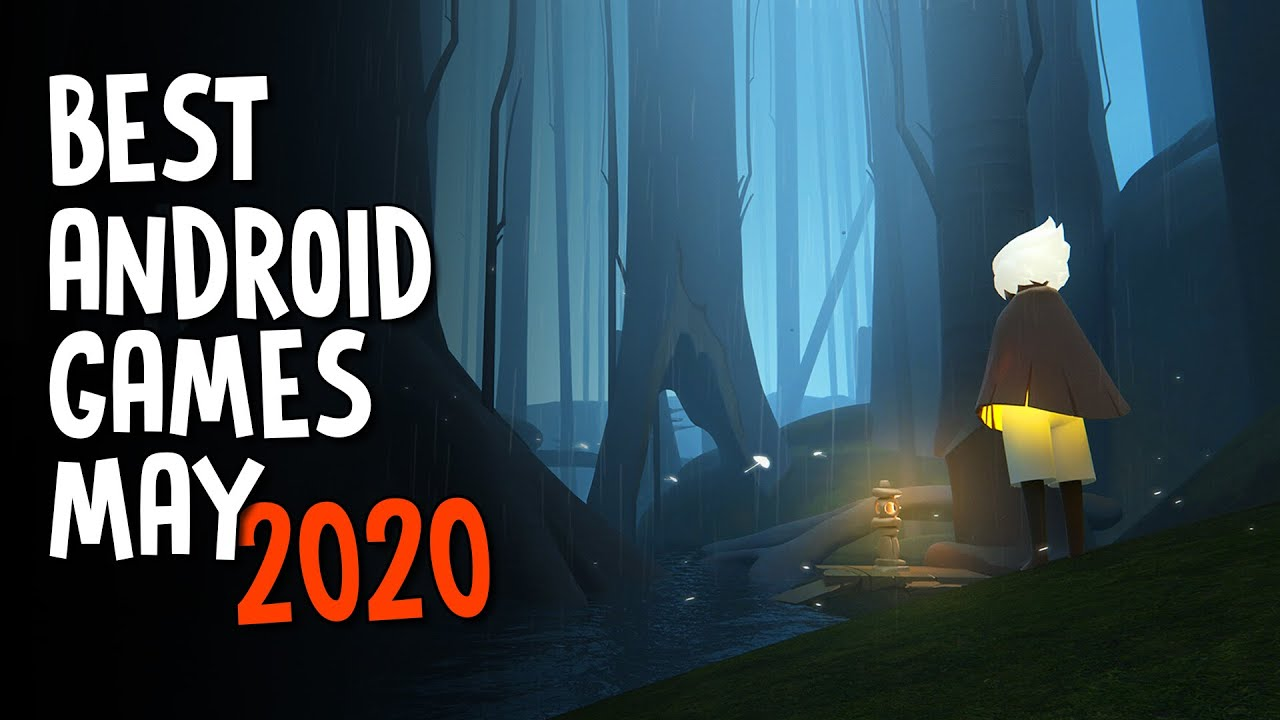 10 Best Android Games of May 2020 | Latest Android Games