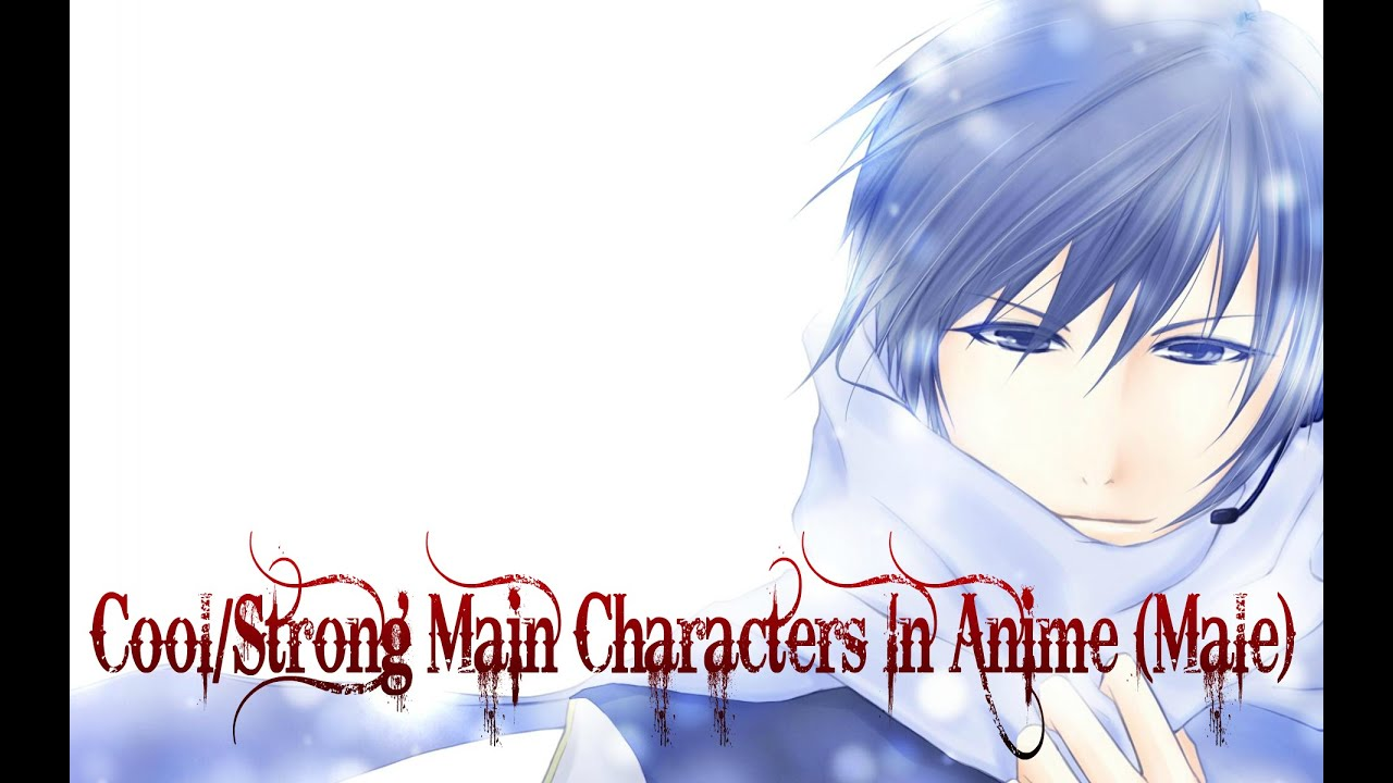 Top 20 strong cool anime characters male 1080p