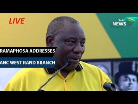 Cyril Ramaphosa address ANC West Rand branch