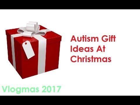 Autism Christmas Gift Ideas || Vlogmas 2017