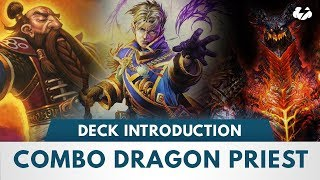 Hearthstone Deck Introductions | Combo Dragon Priest [Kobolds & Catacombs]