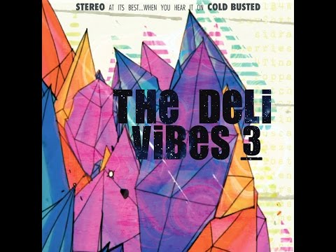 The Deli - Luv Shxt