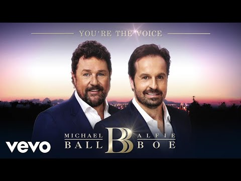 Michael Ball & Alfie Boe - You're The Voice (Official Audio)
