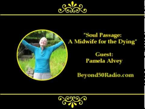 Soul Passage: A Midwife for the Dying