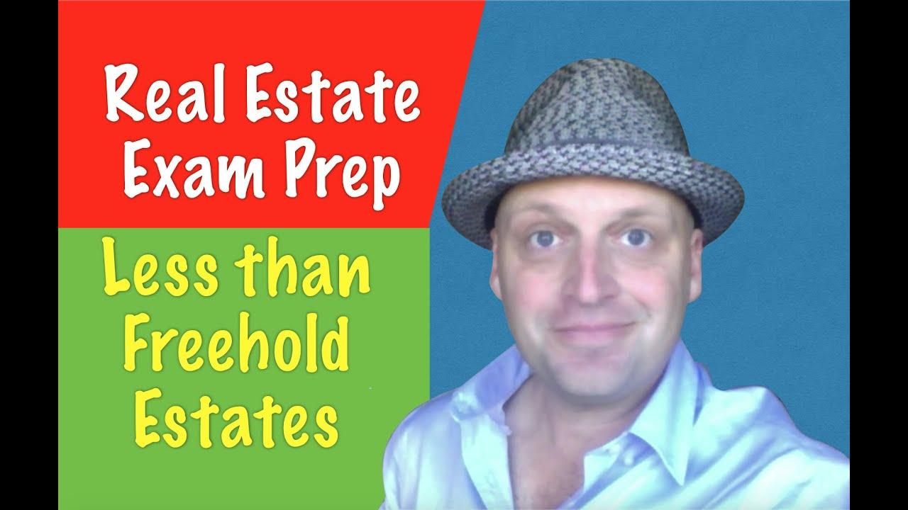 Less than freehold estates - Real Estate Exam