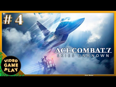 Ace Combat 7: Skies Unknown  Part 4  Gameplay Walkthrough - No commentary