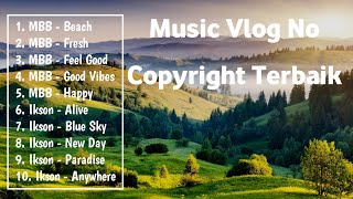 Download Lagu Vlog No Copyright terbaik || best music Vlog | No copyright sound