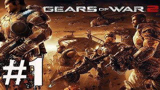 Gears of War 2 Walkthrough Part 1 No Commentary Gameplay Lets Play