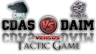 CDAS Vs DAIM | Tactic Game |