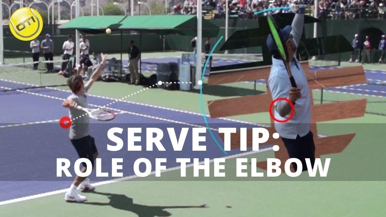 Serve Tip: Role Of The Elbow