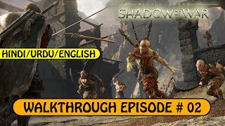 Middle-earth: Shadow of War | Walkthrough Episode # 02 - Lovers of Game