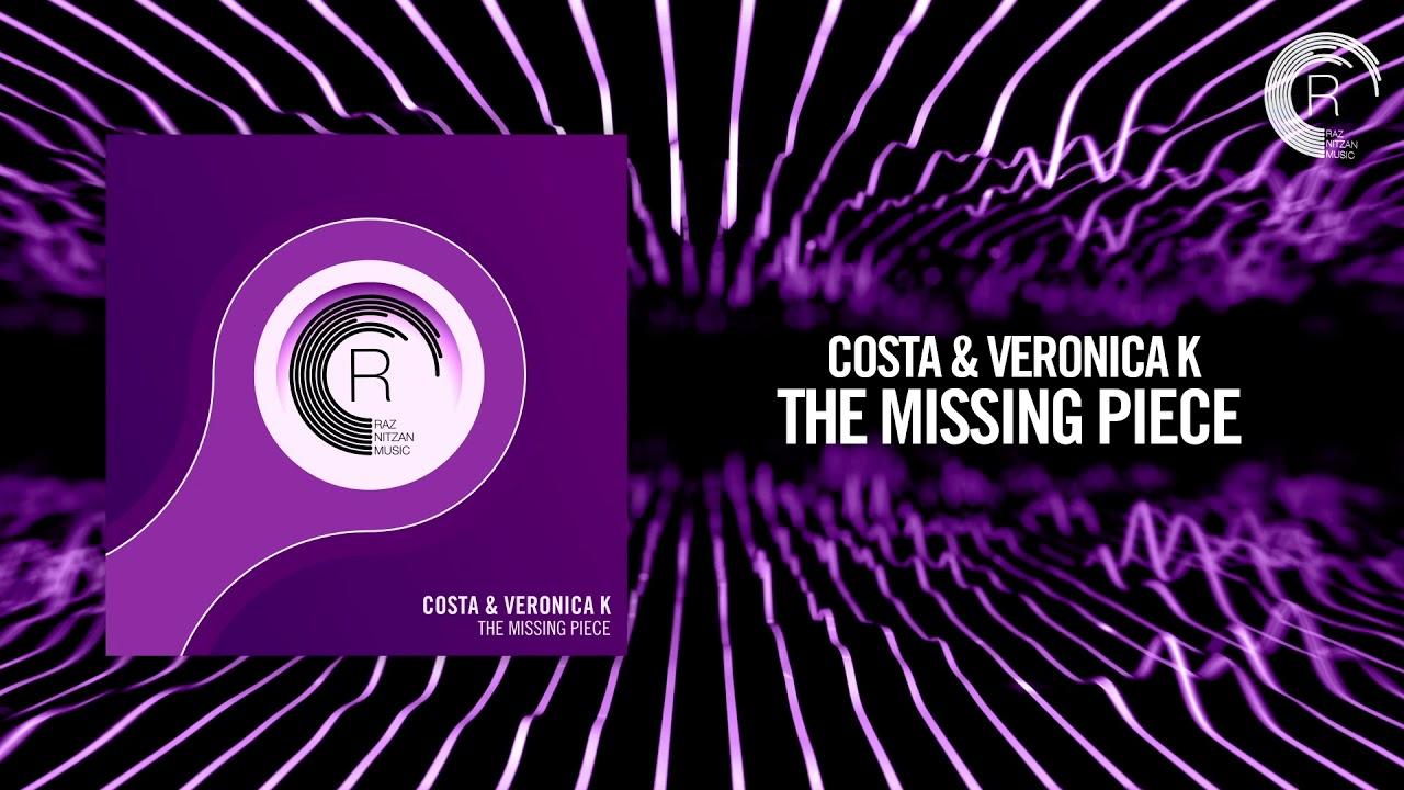 Costa & Veronica K - The Missing Piece (RNM) + Lyrics