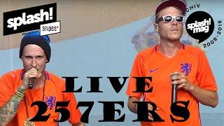257ers live @ splash! 19 (Archiv)