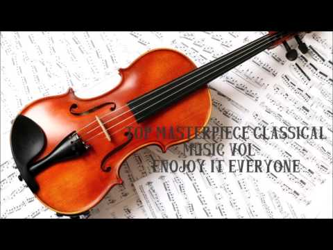 Top Masterpieces of Classical Music Vol 3