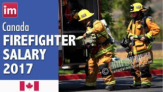 Firefighter Salary in Canada | Jobs in Canada (2017)