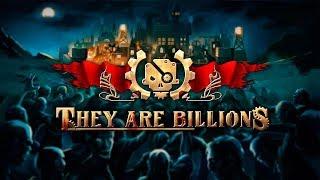 They Are BILLIONS. Жизнь после Аванпостов. (+бонус)
