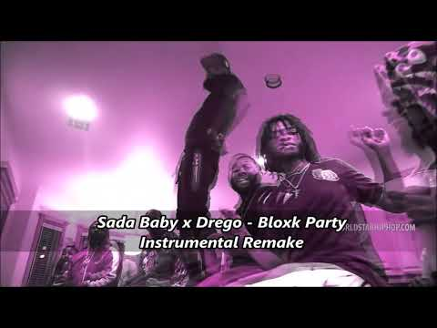 Sada Baby x Drego  - Bloxk Party Instrumental (Remake)