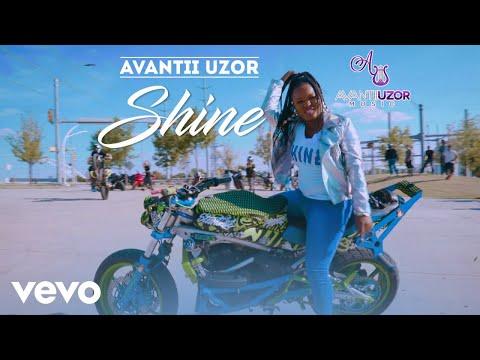 Video: Shine - Avantii Uzor