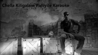 Chella Kiligalam Palliyile Karaoke