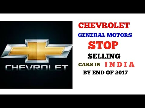 CHEVROLET TO STOP SELLING CARS IN INDIA BY END OF 2017 | MAKEUP SECRETES