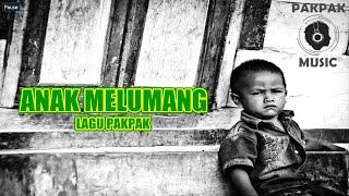 Download Mp3 Anak Melumang Lagu Pakpak Populer