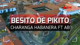 Besito de pikito - Charanga Habanera ft AB | Coreografía