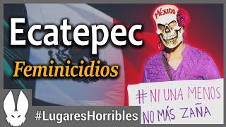 Los lugares mas horribles del mundo: Ecatepec.