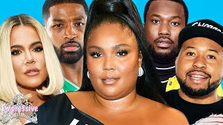 Lizzo faces backlash because she wants to be healthy |Tristan cheating on Khloe | Akademiks vs. Meek