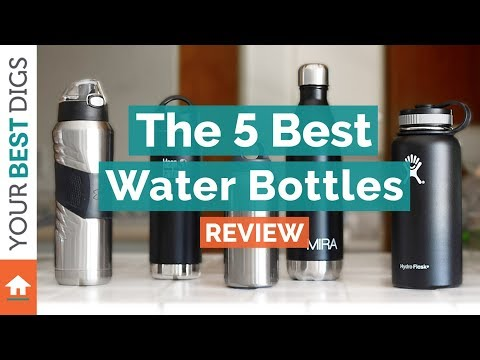 the 5 best water bottles of 2017 youtube. Black Bedroom Furniture Sets. Home Design Ideas