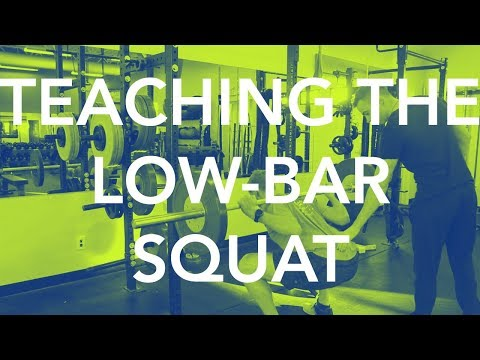 Teaching the Low-Bar Squat