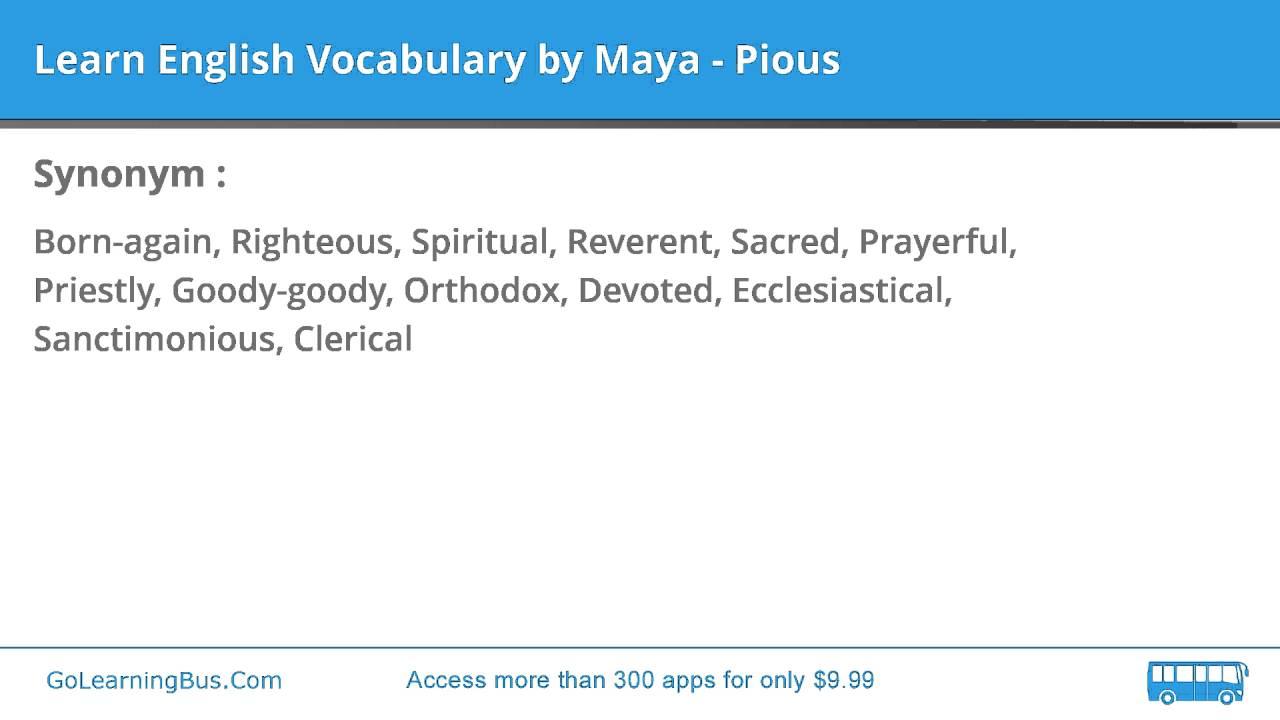 Learn English Vocabulary by Maya - Pious