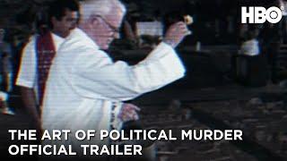 The Art of Political Murder (2020): Official Trailer   HBO