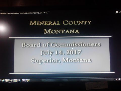 Mineral County Montana Commissioners' meeting July 14, 2017