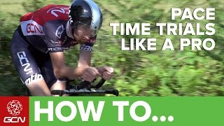 How To Pace A Time Trial Like A Pro