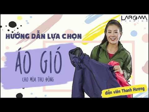 DV Thanh Hương hướng dẫn chọn áo gió mùa mưa lạnh | Cản gió giữ ấm - Chống nước