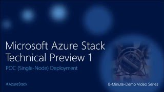 Microsoft Azure Stack TP1 POC Deployment Tutorial