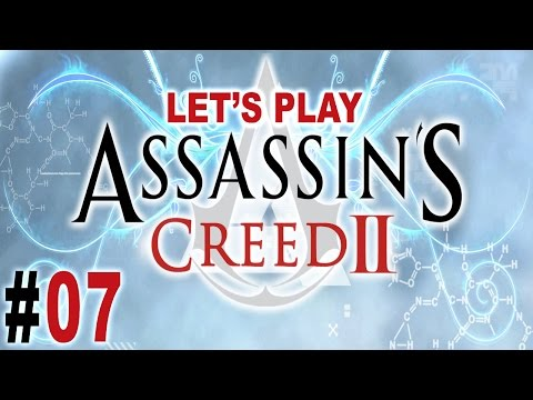 Assassin's Creed II | Let's Play | Arrivederci! [Ep 07]
