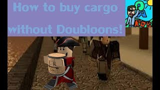 [Roblox Tutorial #2] How To Buy And Sell Cargo Without Doubloons On Tradelands