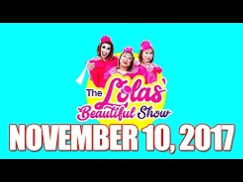 The Lolas' Beautiful Show - November 10, 2017 w/ Julian Trono & Ella Cruz