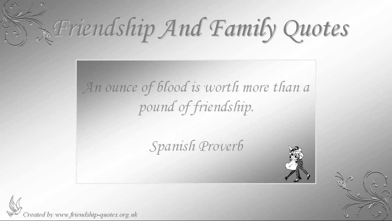 Quotes About Friendship And Family Friendship And Family Quotes  Youtube