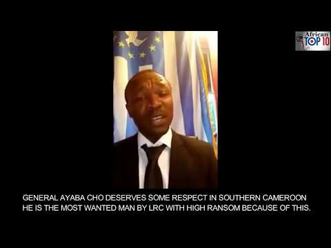BREAKING NEWS.GENERAL AYAMBA CHO MOST WANTED MAN BY LRC WITH HIGH RANSOME HE DESERVES  RESPECT