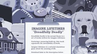 Imagine Lifetimes Soundtrack - Dreadfully Deadly