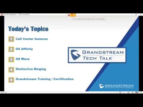 Grandstream Tech Talk #3